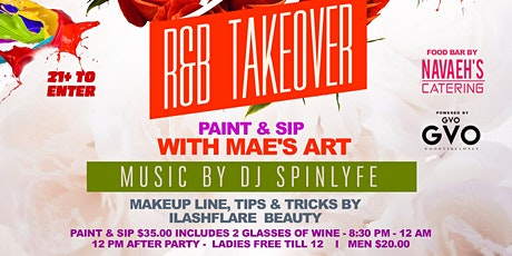 PAINT & SIP WITH MAE'S ART / THE R&B TAKEOVER tickets