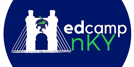 EdCamp NKY 2020 at the Ignite Institute tickets