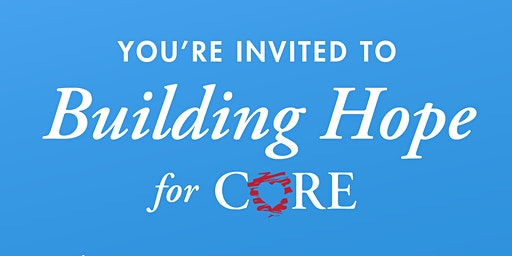 Building Hope for CORE