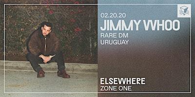 Jimmy Whoo @ Elsewhere (Zone One)