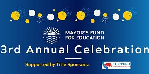 Mayor's Fund for Education Year 3 Celebration