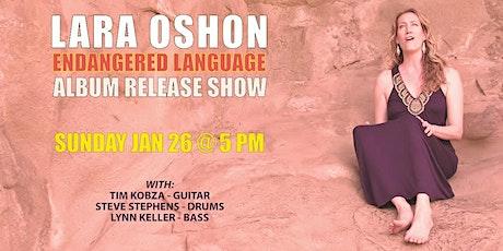 LARA OSHON Album Release Concert! tickets