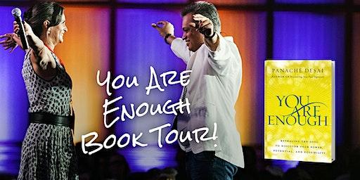 Panache Desai's You Are Enough Experience!- Phoenix, AZ