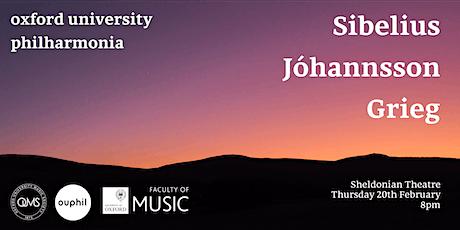 Oxford University Philharmonia: Sibelius, Johannsson, Grieg tickets