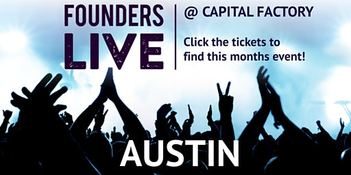 February event is CANCELED for Founders Live Austin