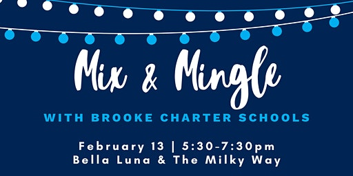Mix & Mingle with Brooke Charter Schools