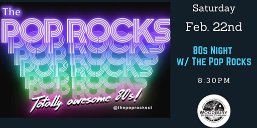 80s Night w/ The Pop Rocks  at Woodbury Brewing(Tickets Available at Door)