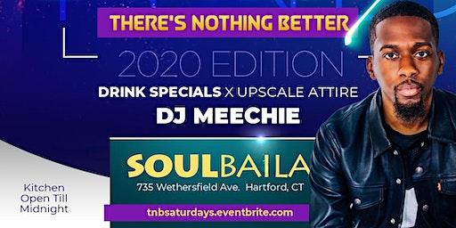 TNB SATURDAY'S w/ DJ MEECHIE