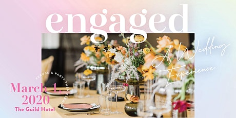 Engaged 2020 by Exquisite Weddings Magazine tickets