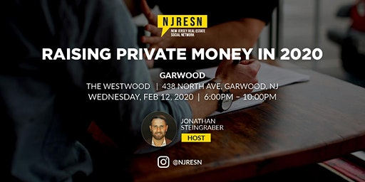 Raising Private Money in 2020 - Real Estate Networking Party