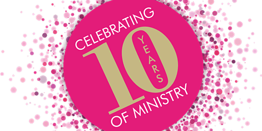 DOLLS 10-YEAR Ministry Anniversary