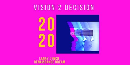 Visions In The City-Dallas Edition- Vision Board Event 2020