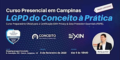CURSO LGPD DO CONCEITO À PRÁTICA EM CAMPINAS - TURMA FEVEREIRO/20 bilhetes