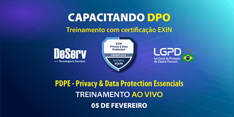 (AO VIVO) - EXIN® Privacy & Protection Essentials PDPE / LGPD (05 de FEV) ingressos