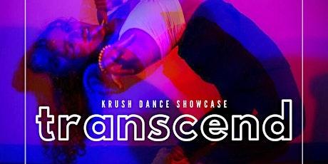 Transcend - A Krush Dance Showcase tickets