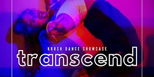 Transcend - A Krush Dance Showcase