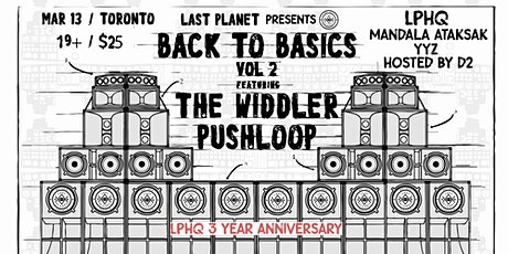 Back to Basics Vol 2 - The Widdler & Pushloop - LPHQ 3 Year tickets