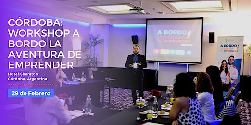 CÓRDOBA: WORKSHOP A BORDO LA AVENTURA DE EMPRENDER