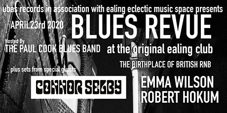 Blues Revue ft. Connor Selby at the original Ealing Club tickets
