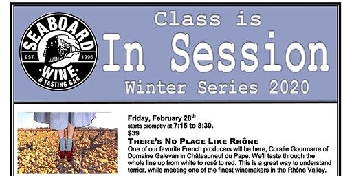 Seaboard's Winter Wine Series - There's No Place Like Rhone!