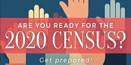 Census 2020 Trainer Workshop - 3/18/20 - 5:30PM - 7:30PM tickets