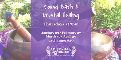 Community Sound Bath & Crystal Healing