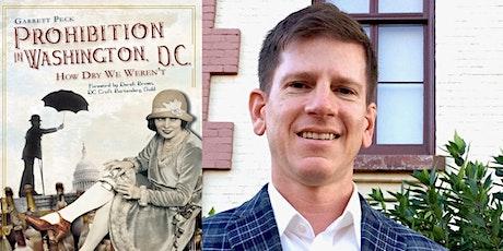 Prohibition in Washington D.C. - Book Talk with Garrett Peck tickets