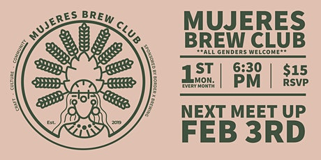 Mujeres Brew Club- San Diego Sponsored by Border X Brewing  tickets
