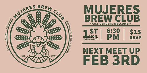 Mujeres Brew Club- San Diego Sponsored by Border X Brewing