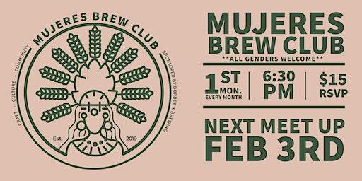 Mujeres Brew Club- San Diego Sponsored by Border X Brewing
