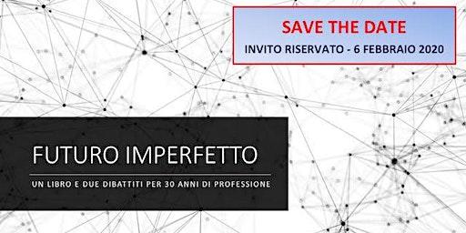 FUTURO IMPERFETTO - convegno, Renne & Partners TMC advisory