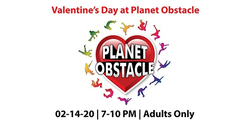 Valentine's Day 2020 at Planet Obstacle