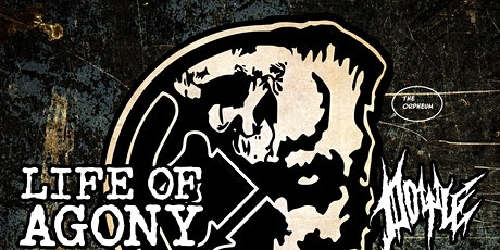Life of Agony @ The Orpheum tickets