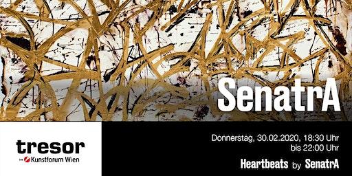 Vernissage: SenatrA - Heartbeats