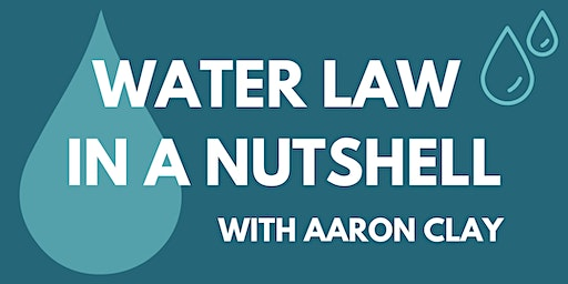 Water law in a Nut Shell