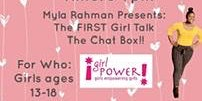 "Girl Talk ""The Chat Box"""