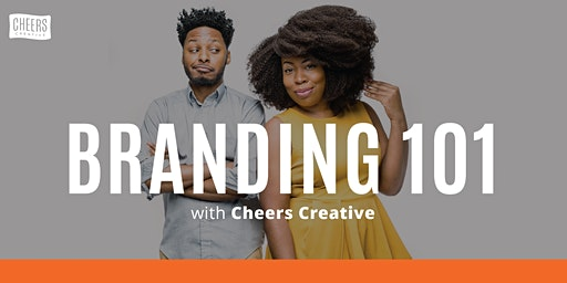 Branding 101 with Cheers Creative