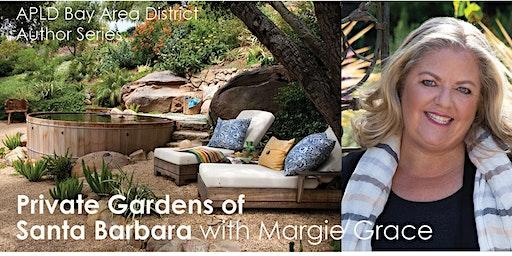 Private Gardens of Santa Barbara with Margie Grace, APLD