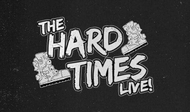 The Hard Times Live