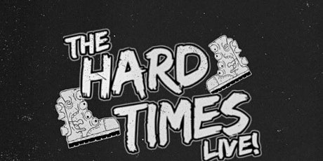 The Hard Times Live @ Empire Comedy Club tickets