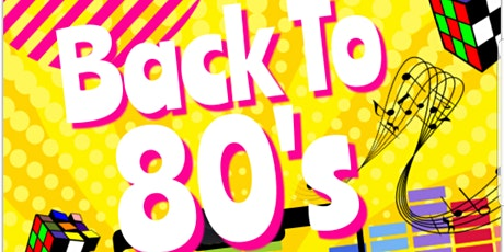 Back to the 80's night tickets