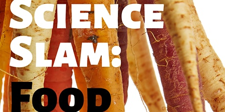 FOOD: Sustainability Science Slam Tickets