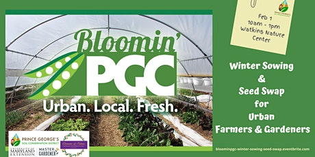 Bloomin' PGC Growers Workshop:  Winter Sowing & Seed Swap for Urban Farmers tickets