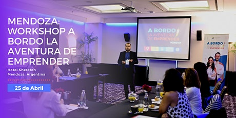 MENDOZA: WORKSHOP A BORDO LA AVENTURA DE EMPRENDER entradas