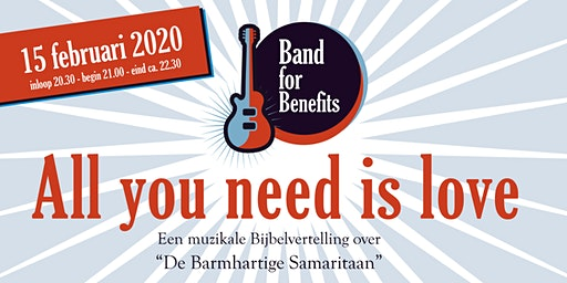 Band for Benefits - All you need is love