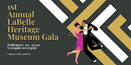 1st Annual LaBelle Heritage Museum Gala tickets