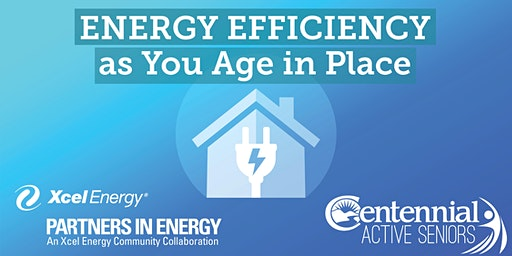 Reduce Your Use: Energy Efficiency as You Age in Place