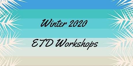 Winter 2020 ETD Workshops tickets
