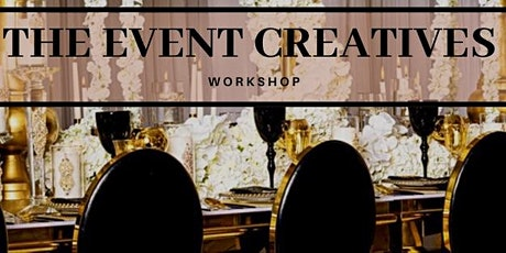 The Annual  Event Creatives Workshop- WHERE CREATIVITY MEETS ENTREPRENEURSHIP tickets