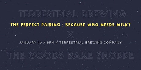 Terrestrial X Goods Bake Shoppe Pairing tickets